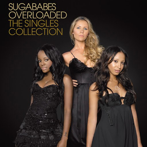 Sugababes альбом Overloaded: The Singles Collection (International eAlbum)