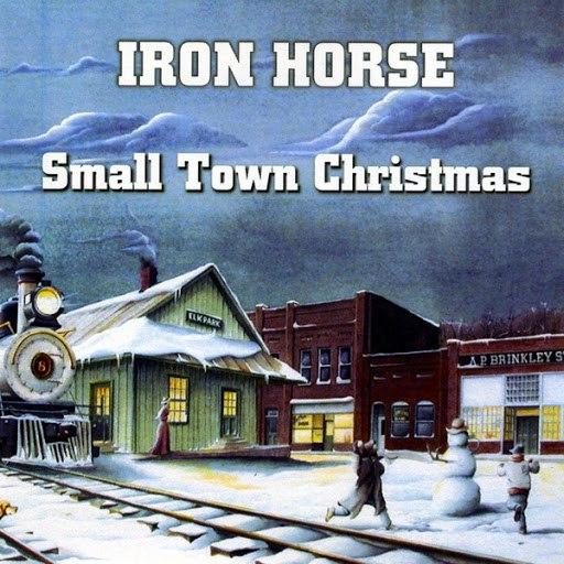 Iron Horse альбом Small Town Christmas