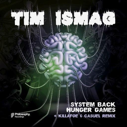 Tim Ismag альбом System Back / Hunger Games
