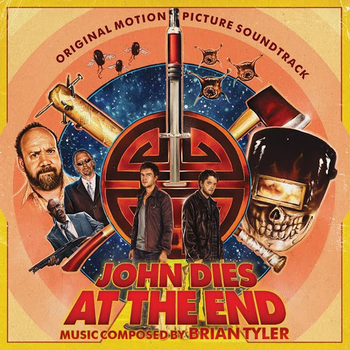 Brian Tyler альбом John Dies at the End (Original Motion Picture Soundtrack)