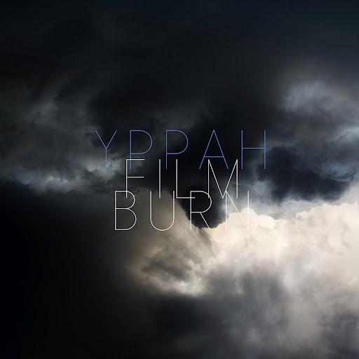 Yppah альбом Film Burn
