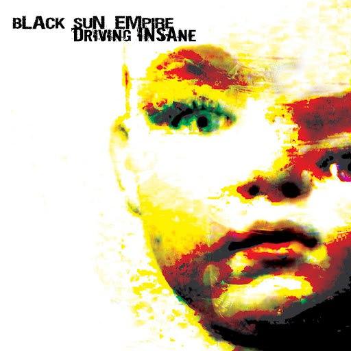 Black Sun Empire альбом Driving Insane