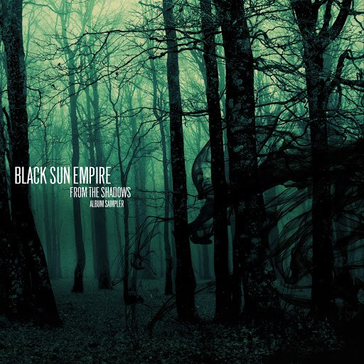 Альбом Black Sun Empire From the Shadows (Album Sampler) EP
