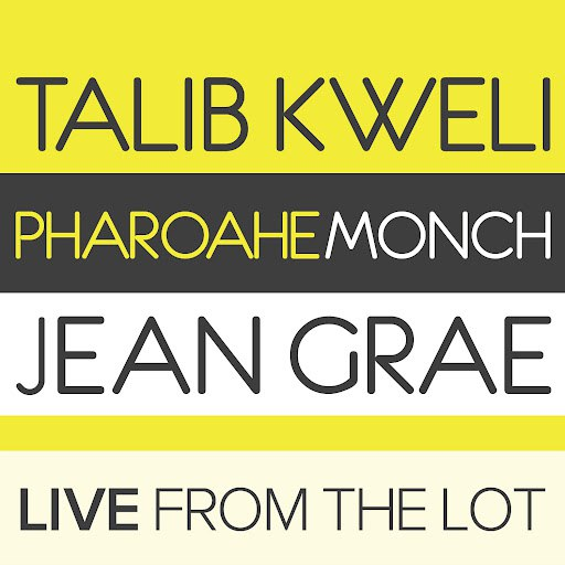 Talib Kweli альбом Live from the Lot