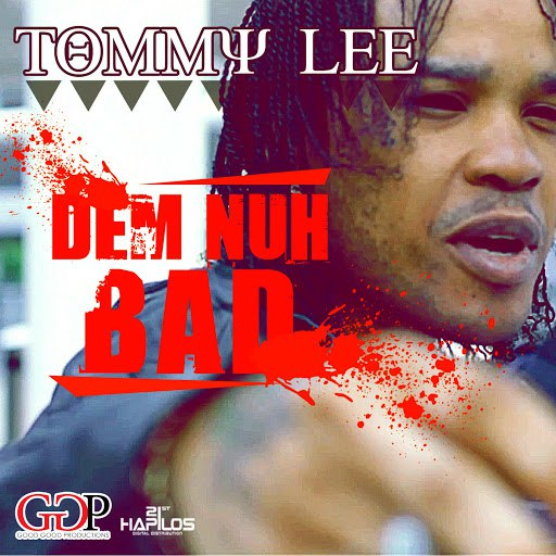 Tommy Lee альбом Dem Nuh Bad
