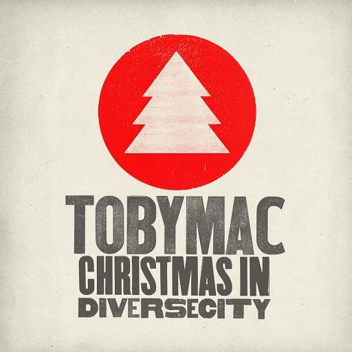 TobyMac альбом Christmas In Diverse City