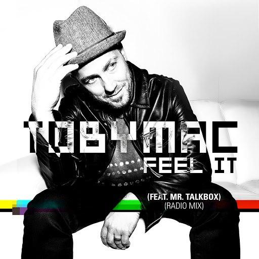 TobyMac альбом Feel It (Radio Mix)