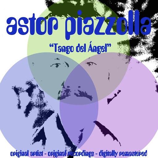 Астор Пьяццолла альбом Tango del Ángel