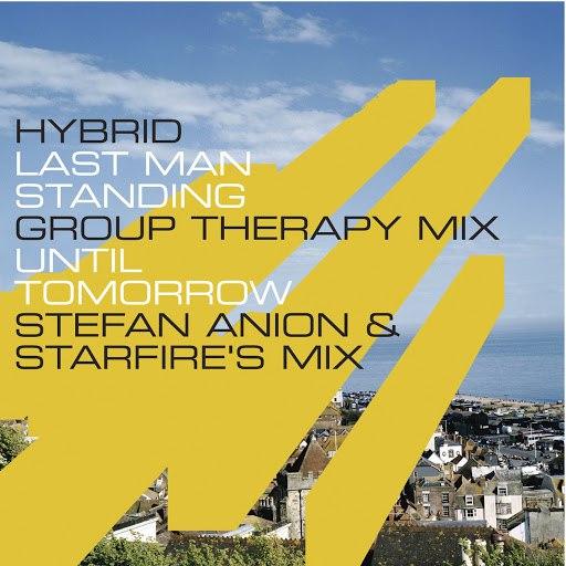 Hybrid альбом Last Man Standing/Until Tomorrow (Remixes)