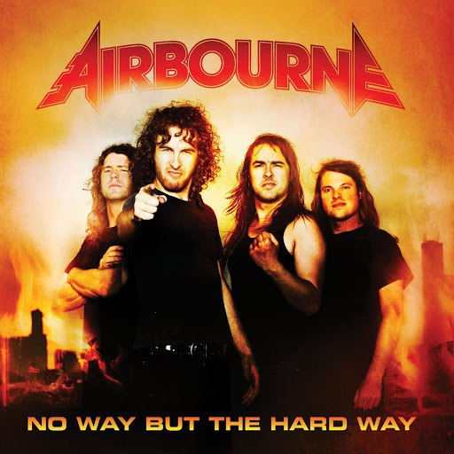 Airbourne альбом No Way But The Hard Way