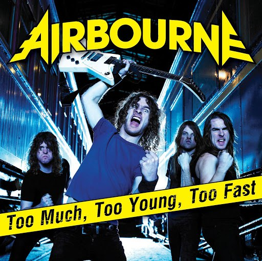 Airbourne альбом Too Much, Too Young, Too Fast