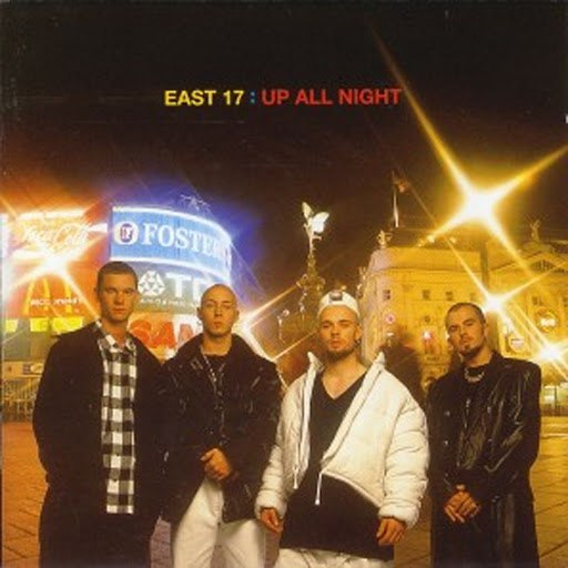 East 17 альбом Up All Night