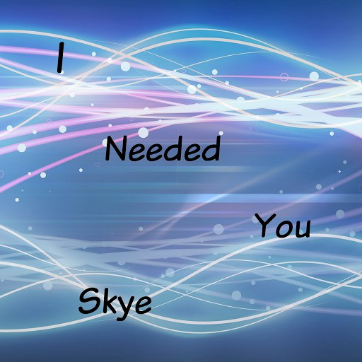 Skye альбом I Needed You