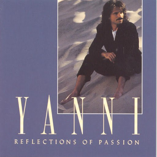Yanni альбом Reflections Of Passion