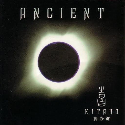 Kitaro альбом Ancient