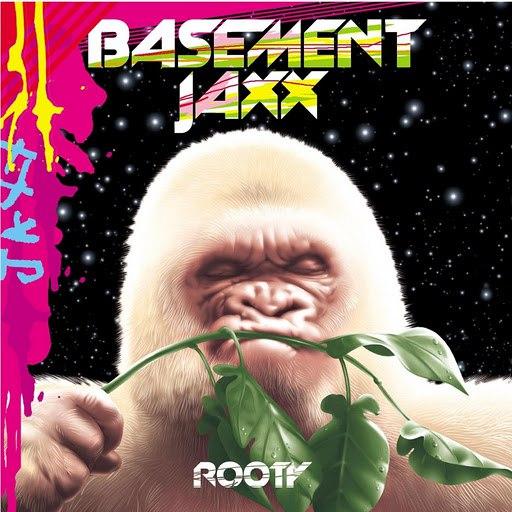 Basement Jaxx альбом Rooty