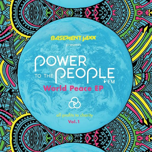 Basement Jaxx альбом Power To The People.fm World Peace