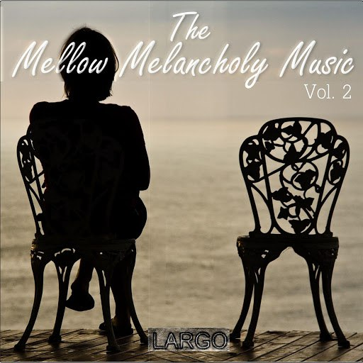 Largo альбом The Mellow Melancholy Music Vol.2