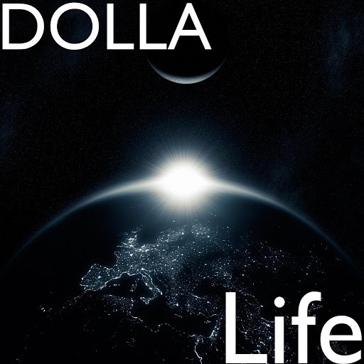 Dolla альбом Life