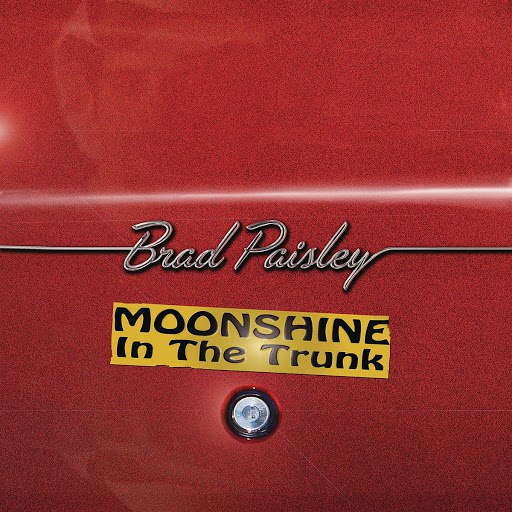 Brad Paisley альбом Moonshine in the Trunk