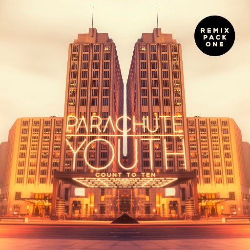 Parachute Youth альбом Count to Ten (Remix Pack 1)