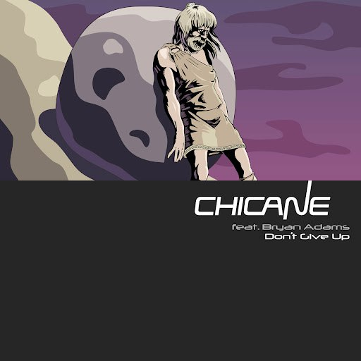 Chicane альбом Don't Give Up