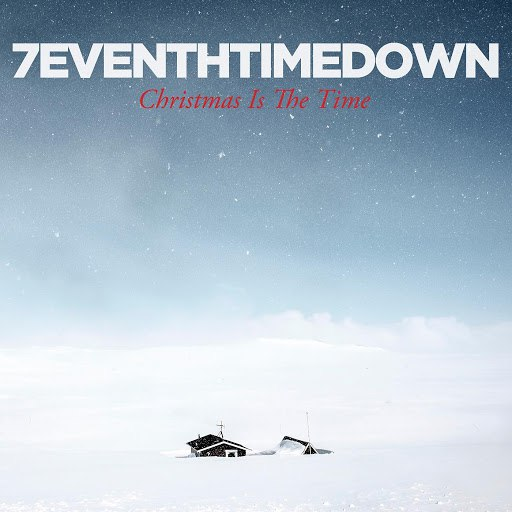 7eventh Time Down альбом Christmas Is the Time