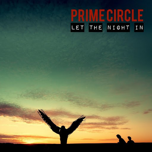 Prime Circle альбом Let the Night In