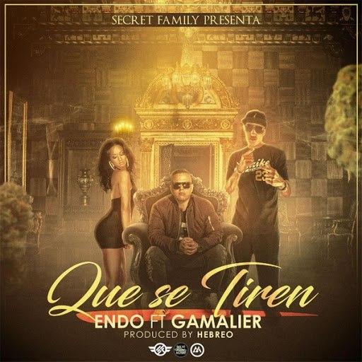 Endo альбом Que Se Tiren (feat. Gamalier)