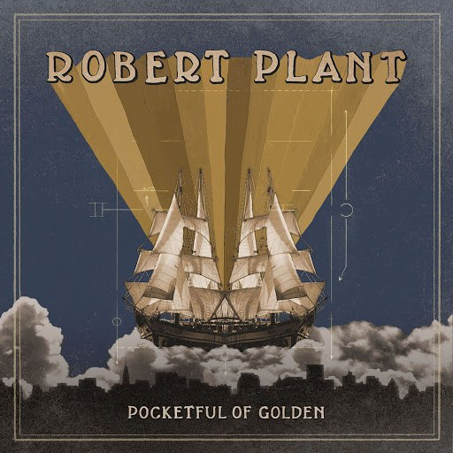 Robert Plant альбом Pocketful Of Golden