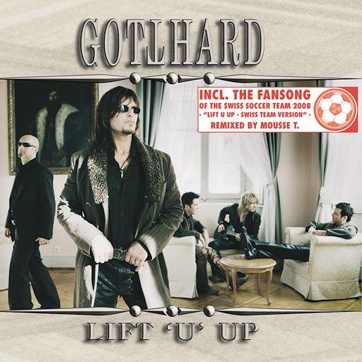 Gotthard альбом Lift U Up