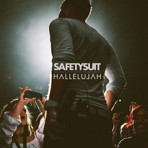 Safetysuit альбом Hallelujah