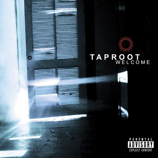 Taproot альбом Welcome (Explicit Version/U.S.)