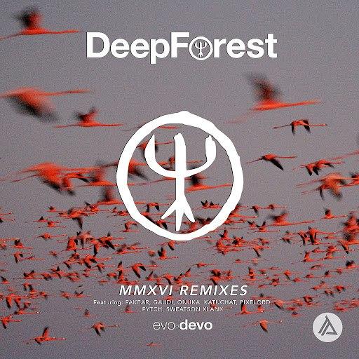 Deep Forest альбом MMXVI Remixes