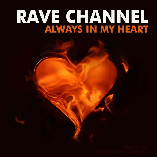 Rave Channel альбом Always in My Heart
