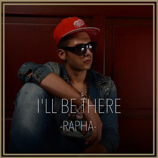 Rapha альбом I'll Be There