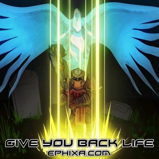 Ephixa альбом Give You Back Life (Swifty Song)