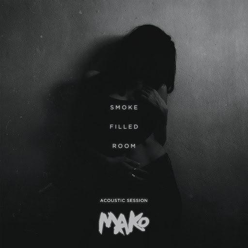 Mako альбом Smoke Filled Room (Acoustic Session)