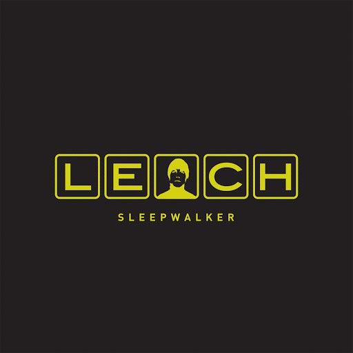 Leech альбом Sleepwalker