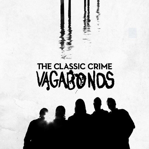 The Classic Crime альбом Vagabonds (Deluxe Edition)