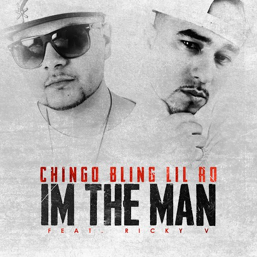 Chingo Bling альбом I'm the Man (feat. Ricky V)