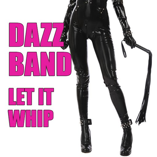 Dazz Band альбом Let It Whip (Re-Recorded / Remastered)