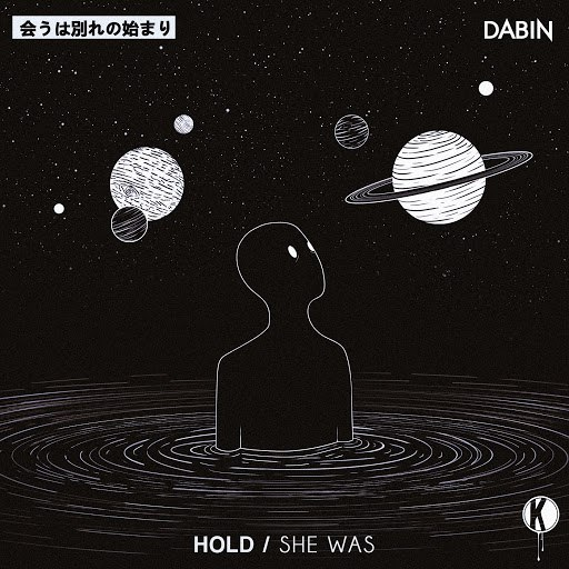 Dabin альбом Hold / She Was
