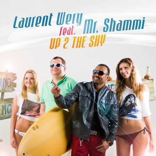Laurent Wery альбом Up 2 the Sky feat. Mr. Shammi