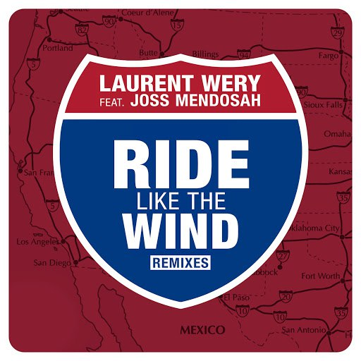 Laurent Wery альбом Ride Like the Wind (Remixes) feat. Joss Mendosah