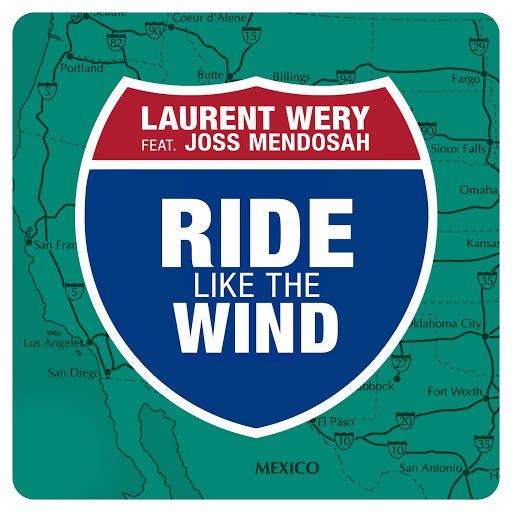 Laurent Wery альбом Ride Like the Wind feat. Joss Mendosah