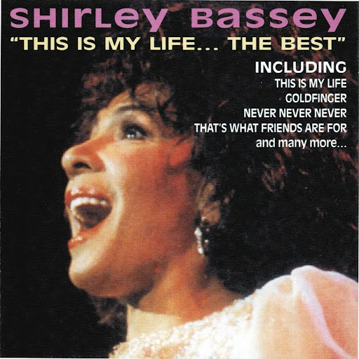 Shirley Bassey альбом This Is My Life... the Best