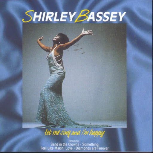 Shirley Bassey альбом Let Me Sing And I'm Happy