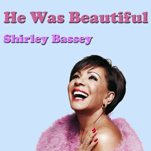 Shirley Bassey альбом He Was Beautiful