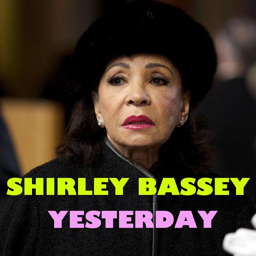 Shirley Bassey альбом Yesterday